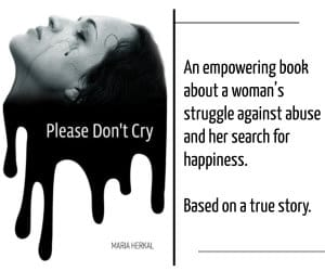 Please Don't Cry - a book by Maria Herkal