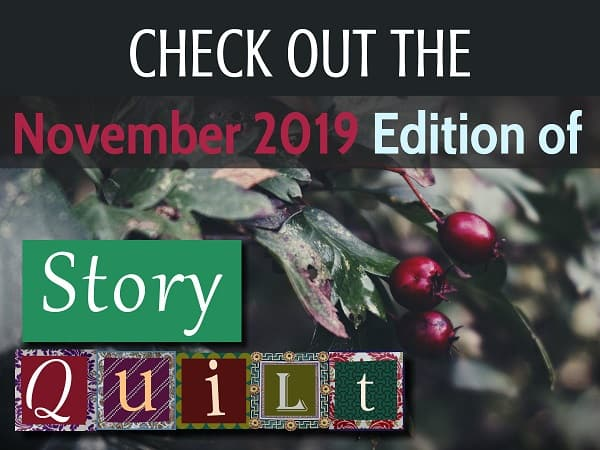 Check out the November 2019 edition of Story Quilt