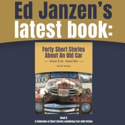 Ed Janzen's New Book: Forty Stories About An Old Car